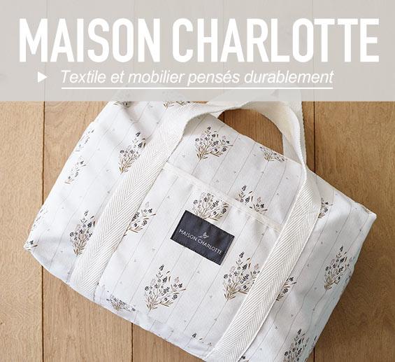 La marque Maison Charlotte