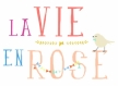 Sticker La Vie en Rose